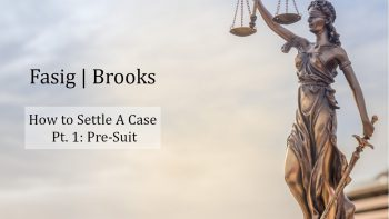 Image for How to Settle a Case Part 1: Pre Suit post
