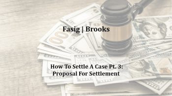 Image for How to Settle a Case Pt. 3: Proposal for Settlement post